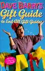 Dave Barry's Gift Guide to End All Gift Guides, Dave Barry, 0517799529