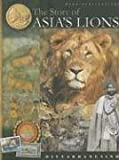 The Story of Asia's Lions, Divyabhanusinh, 8185026661