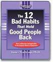 Download The 12 Bad Habits That Hold Good People Back pdf epub