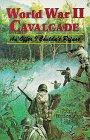 World War II Cavalcade, John L. Munschauer, 0897451945