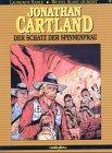 JONATHAN CARTLAND Bd.4 : Der Schatz der Spinnenfrau Taschenbuch – 1. Januar 1994 Laurence Harle Michel Blanc-Dumont Michel Blanc- Dumont Comicplus+