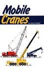 Mobile Cranes, James Headley, 0985550201