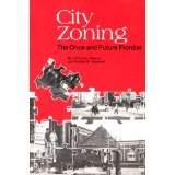 img - for City Zoning, the Once and Future Frontier book / textbook / text book