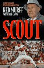 The Scout, Red Murff and Mike Capps, 0849912997