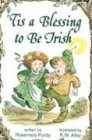 ('Tis a Blessing to Be Irish (Elf Self Help) )