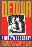 img - for Detour: A Hollywood Story by Crane, Cheryl, Jahr, Cliff (1988) Hardcover book / textbook / text book