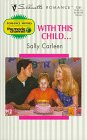 img - for With This Child ... (Silhouette Romance, No 1281) book / textbook / text book