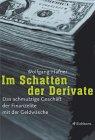 Im Schatten der Derivate: Das schmutzige Geschäft der Finanzelite mit der Geldwäsche