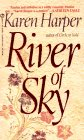 River of Sky, Karen Harper, 0451184904