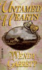 Untamed Hearts, Wendy Garrett, 0821754211
