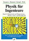 Physik Fur Ingenieure : Elktrizitat und Magnetismus, Wellen, Atom und Kemphysik, Kuypers, Friedhelm and Hummel, Helmut, 3527293620