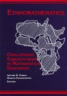 Ethnomathematics : Challenging Eurocentrism in Mathematics Education, , 079143351X