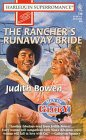 The Rancher's Runaway Bride, Judith Bowen, 0373707398