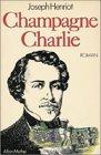 Champagne Charlie par Henriot (II)
