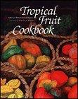 Tropical Fruit Cookbook (A Kolowalu Book) by Marilyn Rittenhouse Harris