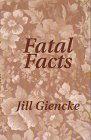 Fatal Facts