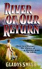 River of Our Return, Gladys Smith, 0061011444