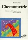 Chemometrie Statistik und Computereinsatz in der Analylik, Otto, 352728849X
