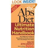 The Abs Diet Ultimate Nutrition Handbook: Your Reference Guide to Thousands of Foods, and How Each One Shapes Your Body [ABS DIET ULTIMATE NUTRITION HA]