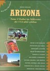 Arizona : Natur & Kultur im Sudwesten der USA Aktiv Erleben (Aktiv Usa)