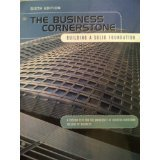 img - for The Business Cornerstone Building a Solid Foundation 6th Edition book / textbook / text book