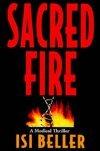 Sacred Fire, Isi Beller, 1559702265