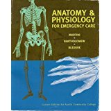 Anatomy & Physiology for Emergency Care 9780536783981