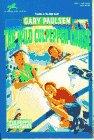 The Wild Culpepper Cruise, Gary Paulsen, 0440408830