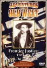 Adventures of the Old West: Frontier Justice -