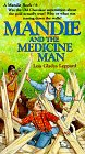 Front cover for the book Mandie and the Medicine Man by Lois Gladys Leppard