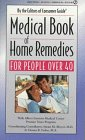 Medical Book of Home Remedies for People over 40, Consumer Guide Editors, 0451823192