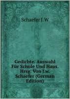 Gedichte Auswahl Fãr Schule Und Haus 9785876076830