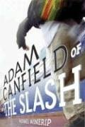 Adam Canfield of the Slash -