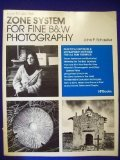 How to Use the Zone System for Fine B&W Photography (HP Photobooks, Vol. 16)