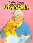 I'm Glad I'm Your Grandma, Bill Horlacher and Kathy Horlacher, 0784702608