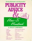 Publicity Advice and How-To Handbook, Gompertz, Rolf, 0918248078