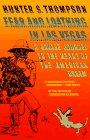 Fear and Loathing in Las Vegas, Hunter S. Thompson, 0679724192
