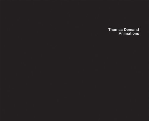Thomas Demand: Animations