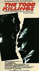 Todd Killings, The [VHS] -