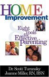 Home Improvement: 8 Tools For Effective Parenting