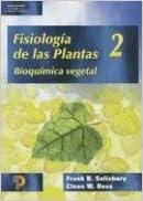 Fisiologia de las Plantas, Volume 2: Bioquimica Vegetal (Spanish ...