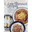 Better Homes and Gardens Calorie-Trimmed Recipes, Joy Taylor, 0696006057