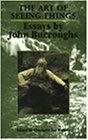 The Art of Seeing Things, John Burroughs, 0815606788
