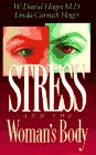 Stress and the Woman's Body, W. David Hager and Linda Carruth Hager, 0800717171