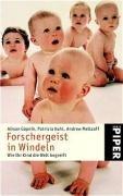 Forschergeist in Windeln: Wie Ihr Kind die Welt begreift