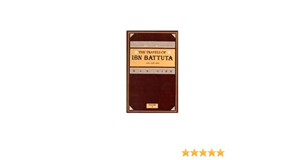 Travels Of Ibn Battuta Ad 1325 1354 3 Vols Har Gibb