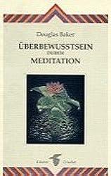 Überbewußtsein durch Meditation