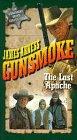Gunsmoke: The Last Apache [VHS]: more info