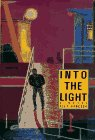 Into the Light, Alex Hancock, 0916870995