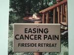 Easing Cancer Pain (Fireside Retreat)